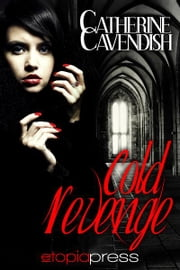 Cold Revenge ebook by Catherine Cavendish