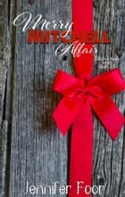 Merry Mitchell novella - Mitchell - Healy Series ebook by