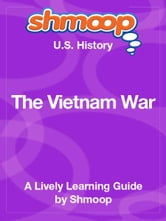 Shmoop US History Guide: The Vietnam War ebook by Shmoop