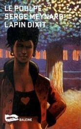 Lapin dixit ebook by Serge Meynard