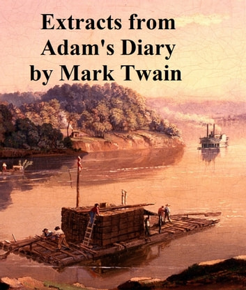 Extracts From Adams Diary Translated From The Original Manuscript
