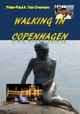 Walking in Copenhagen ebook by Peter-Paul Anton Van Overeem