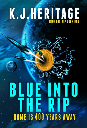 Blue Into The Rip (Into The Rip #1) ebook by K.J. Heritage