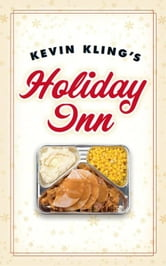 Kevin Kling's Holiday Inn ebook by Kevin Kling