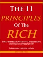 The 11 Principles of the Rich ebook by Michael Hill