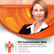 CEO Communication Skills - Verbal Skills to Inspire Passion audiobook by Made for Success, Made for Success