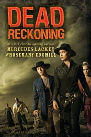 Dead Reckoning ebook by Mercedes Lackey, Rosemary Edghill