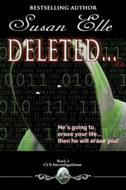 Deleted - CCS Investigations, #4 ebook by Susan Elle