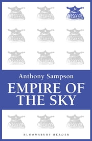 Empire of the Sky ebook by Anthony Sampson