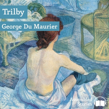 Trilby audiobook by George Du Maurier