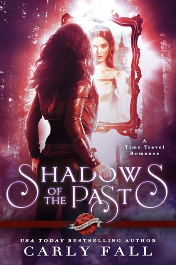 Shadows of the Past ebook by Carly Fall