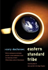 Eastern Standard Tribe ebook by Cory Doctorow