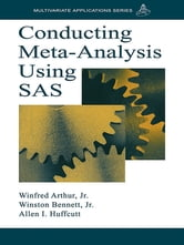 Conducting Meta-Analysis Using SAS ebook by Winfred Arthur, Jr.,Winston Bennett,Allen I. Huffcutt