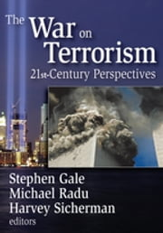 The War on Terrorism - 21st-century Perspectives ebook by Stephen Gale