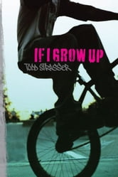 If I Grow Up ebook by Todd Strasser