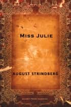 Miss Julie ebook by August Strindberg