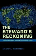 The Steward's Reckoning ebook by David L. Whitney