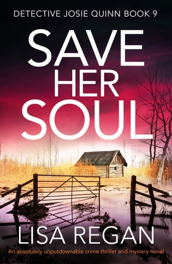 Save Her Soul - An absolutely unputdownable crime thriller and mystery novel ebook by Lisa Regan