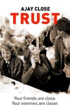 Trust ebook by Ajay Close