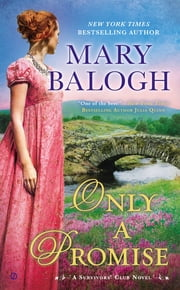 Only a Promise - A Survivors' Club Novel ebook by Mary Balogh