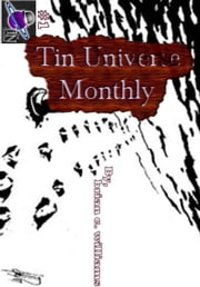 Tin Universe Monthly #1 ebook by Brian C. Williams