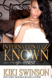 Internationally Know: New York's Finest part 2 ebook by Kobo.Web.Store.Products.Fields.ContributorFieldViewModel