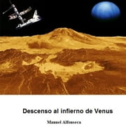 Descenso al infierno de Venus ebook by Manuel Alfonseca