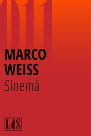 Sinemà ebook by Marco Weiss