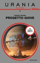 Progetto Giove (Urania) ebook by Fredric Brown