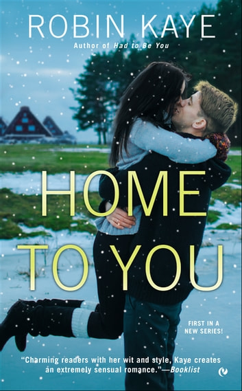 Home to You ebook by Robin Kaye