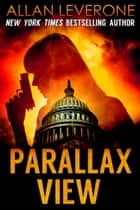 Parallax View - A Tracie Tanner Thriller ebook by Allan Leverone