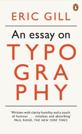 An Essay on Typography ebook by Eric Gill