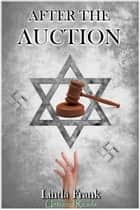 After The Auction ebook by Linda Frank
