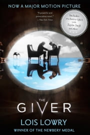 The Giver Movie Tie-In Edition ebook by Lois Lowry