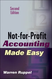 Not-for-Profit Accounting Made Easy ebook by Warren Ruppel