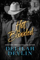 Hot Blooded ebook by Delilah Devlin