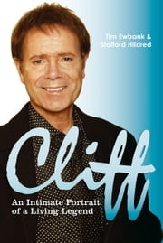 Cliff - An Intimate Portrait of a Living Legend ebook by Tim Ewbank,Stafford Hildred