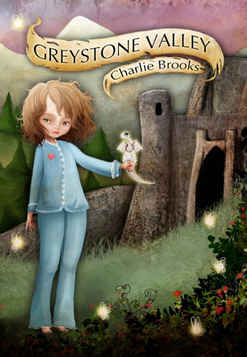 Greystone Valley ebook by Charlie Brooks