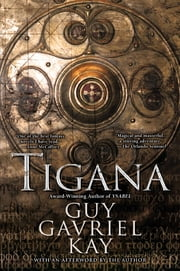 Tigana - Anniversary Edition ebook by Guy Gavriel Kay