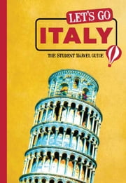 Let's Go Italy - The Student Travel Guide ebook by Harvard Student Agencies, Inc.
