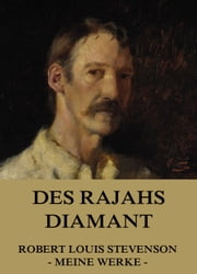 Des Rajahs Diamant ebook by Robert Louis Stevenson, Max Pannwitz