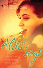 Aliki Says ebook by