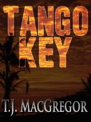 Tango Key ebook by T.J. MacGregor