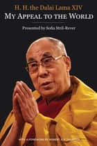 My Appeal to the World ebook by Sofia Stril-Rever, His Holiness The Dalai Lama