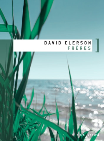 Frères ebook by David Clerson