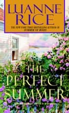 The Perfect Summer ebook by Luanne Rice