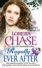Royally Ever After ebook by Loretta Chase
