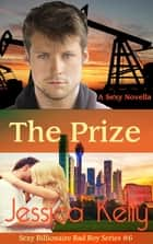 The Prize ebook by Jessica Kelly