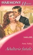Adulterio fatale ebook by Anne Ashley
