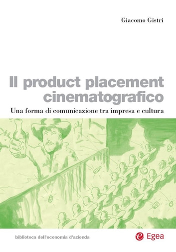 Il product placement cinematografico eBook by Giacomo Gistri